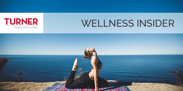 TURNER Wellness Insider